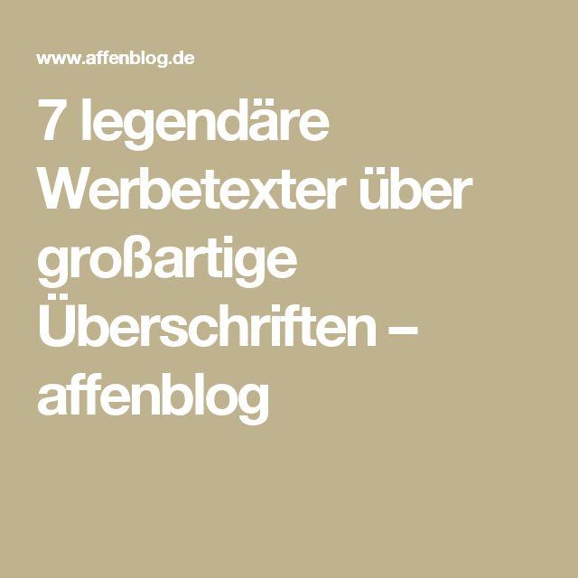 7 legendäre Werbetexter über großartige Überschriften – affenblog