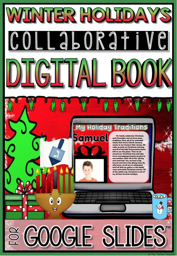 Your students will love this winter holidays technology project for Google Drive! Students will write about their holiday traditions using Google Slides. This is a collaborative presentation that you can turn into a digital book. If you do not wish to keep it paperless, print and turn into a hardcopy for your classroom library! A holiday writing activity students will enjoy.