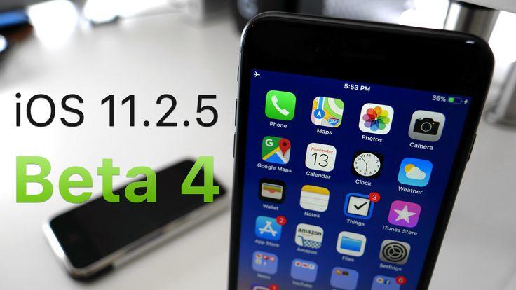 iOS 11.2.5 Beta 4 - What's New?