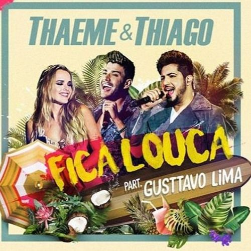Thaeme & Thiago - Fica Louca part. Gusttavo Lima | DVD Ethernize 2016  #Country #Music  Join us and SUBMIT your Music  https://playthemove.com/SignUp