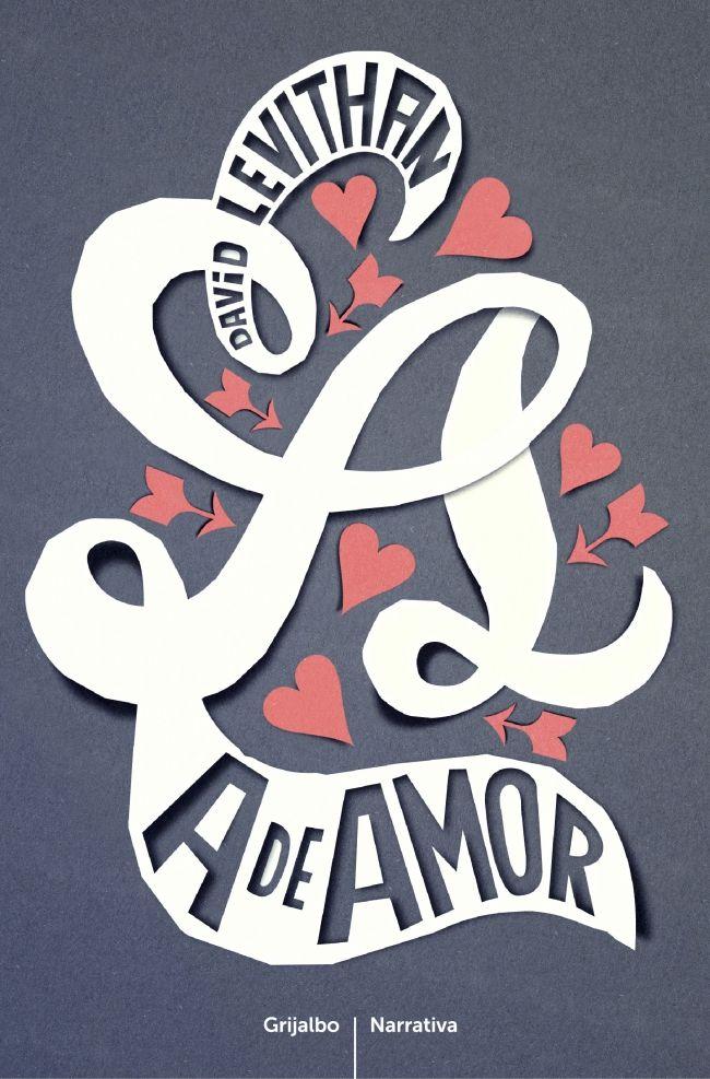 """A de amor"" de David Levithan. Ficha elaborada por Daniel Sánchez Arroyo"