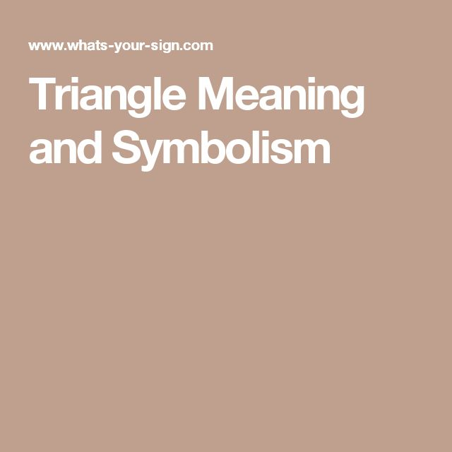 Triangle Meaning and Symbolism