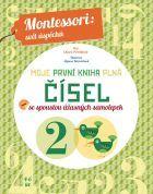 Moje první kniha plná čísel (Montessori: Svět úspěchů)