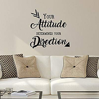 Amazon Com Your Attitude Determines Your Direction Inspirational Quote Wall Art Decal 23 X 2 Inspirational Quotes Wall Art Furniture Quotes Vinyl Decor