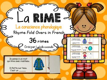 36 French rhymes to help develop students' phonemic awareness in a French Immersion or French classroom. 36 rimes pour dvelopper la conscience phonologique. Students love these French Rhyme Fold Overs. They are a fun and engaging activity to do with your students as a class, in small groups, individually and in literacy centers.