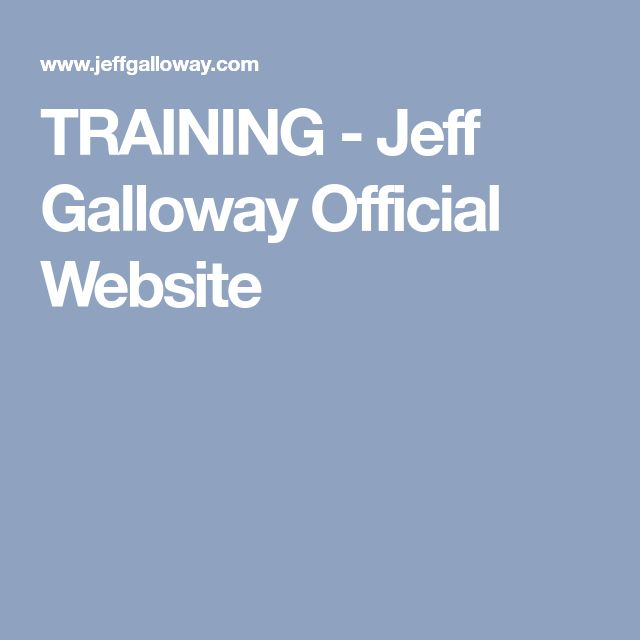 TRAINING - Jeff Galloway Official Website
