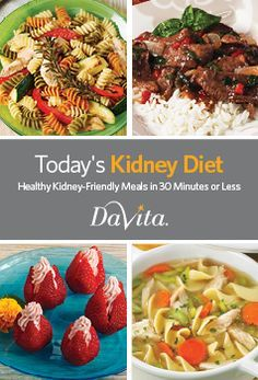 Today's Kidney Diet - Healthy Kidney-Friendly Meals in 30 Minutes or Less
