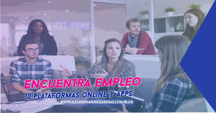 Las 10 mejores apps para encontrar trabajo. Te comparto opciones que te ayudarán a conseguir tu empleo ideal, en latino américa o a nivel internacional.