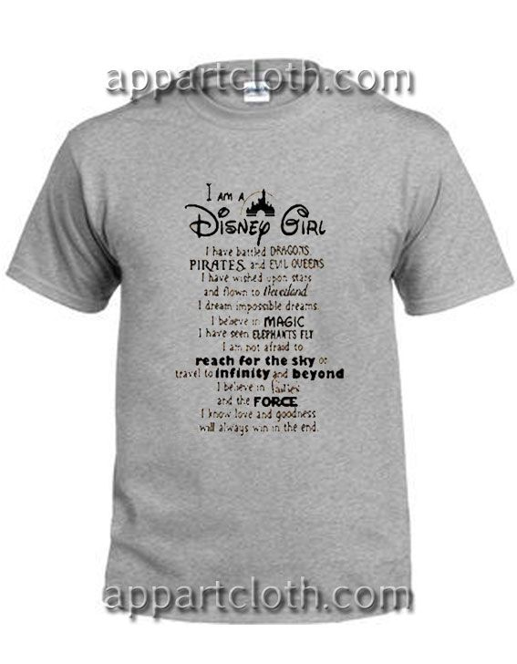 1b9b7d0c I Am A Disney Girl Quotes Funny Shirts in 2019 | Tshirt | Funny ...
