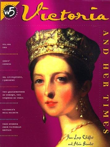 Victoria and her times by Jean-Loup Chiflet, Alain Beaulet