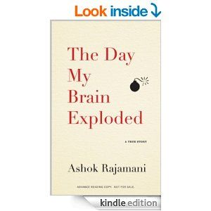 After a full-throttle brain bleed at the age of twenty-five, Ashok Rajamani, a first-generation Indian American, had to relearn everything: ...