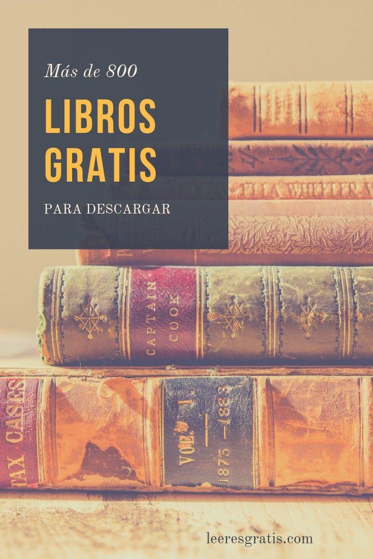 Descarga Libros Gratis Epub Pdf Más De 800 Libros Gratis Para Descargar Libros Gratis Epub Libros Gratis Libros Español Gratis