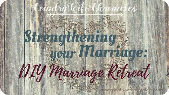 Strengthening Your Marriage: DIY Marriage Retreat