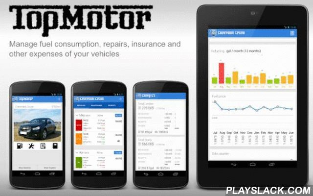 Top Motor - Car & Fuel Manager  Android App - playslack.com , TOP MOTOR is the new APP to manage your vehicles.How much fuel have spent this month?, When it's the next check of my car?, When I changed the tires?, When insurance expires?... If you always are doing these questions, try Top Motor and you always have to hand all the information of your vehicles.*************************** TOP MOTOR includes :***************************• Management of fuel consumption, fill ups, price difference…