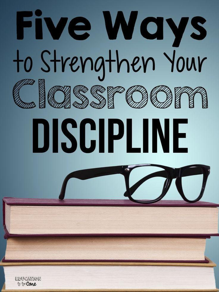 Five Ways to Strengthen Your Classroom Discipline