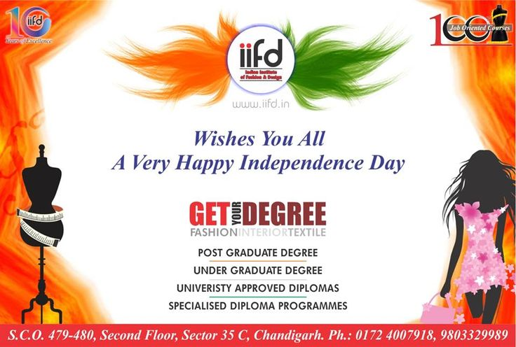 Wish you all a very Happy Independence Day! Get your degree In Fashion,Textile and Interior .  100% Placement. Call Now - 09803329989 www.iifd.in #fashion #design #professional #courses #study #india #indian #institute #of #fashion #iifd.in #best #chandigarh #designing #admission #open #now #create #imagine #fashion #law #diploma #degree #masters #fun #learning #jobs #costume #missindia #education #partner #designing #top #institute #in #chandigarh #independenceday #freedom #independence