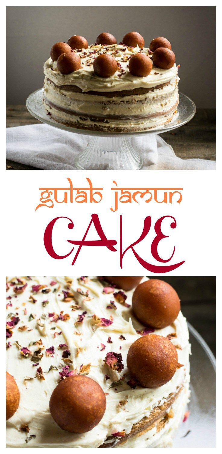 Gulab Jamun Cake - the perfect Indian inspired cake for any holiday or special occasion | whitbitskitchen.com