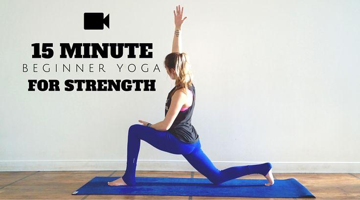 15 Minute Beginner Yoga for Strength