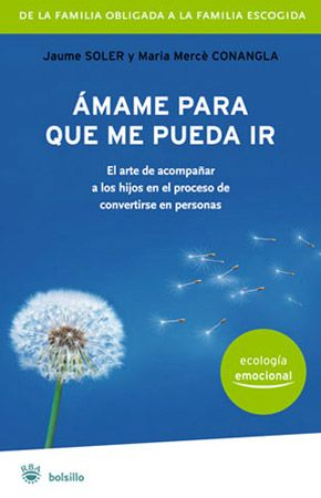 Ámame para que me pueda ir (ESP) — Institut Ecologia Emocional