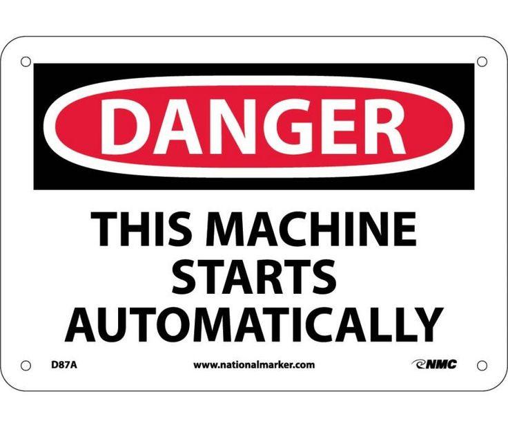Danger, THIS MACHINE STARTS AUTOMATICALLY, 7X10, .040 Aluminum