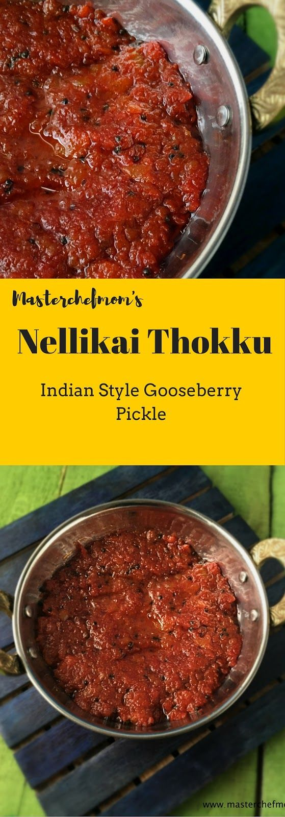 MASTERCHEFMOM: Nellikai Thokku | Gooseberry Relish | South Indian Style Amla Pickle | How to make Instant Gooseberry Pickle at Home | Easy and Quick Recipe