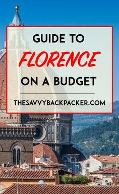 Tips and advice for visiting Florence, Italy on a backpacker's budget. Includes must-see attractions, hostel reconditions, and other information.