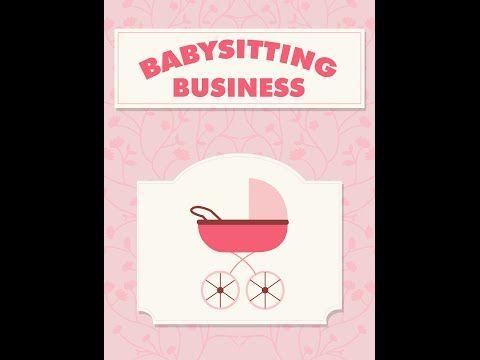 Babysitting Business - http://buyonlinewebsite.com/babysitting-business/
