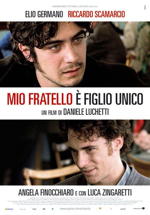 Mio fratello è figlio unico - Daniele Luchetti (2007, Italia)
