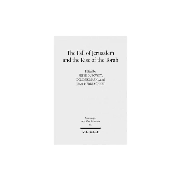 Fall of Jerusalem and the Rise of the Torah (Hardcover)