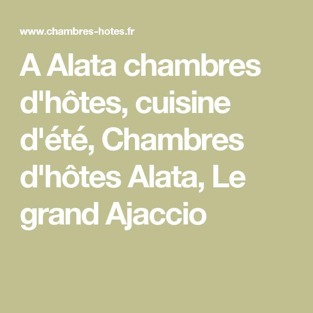 A Alata chambres d'hôtes, cuisine d'été, Chambres d'hôtes Alata, Le grand Ajaccio