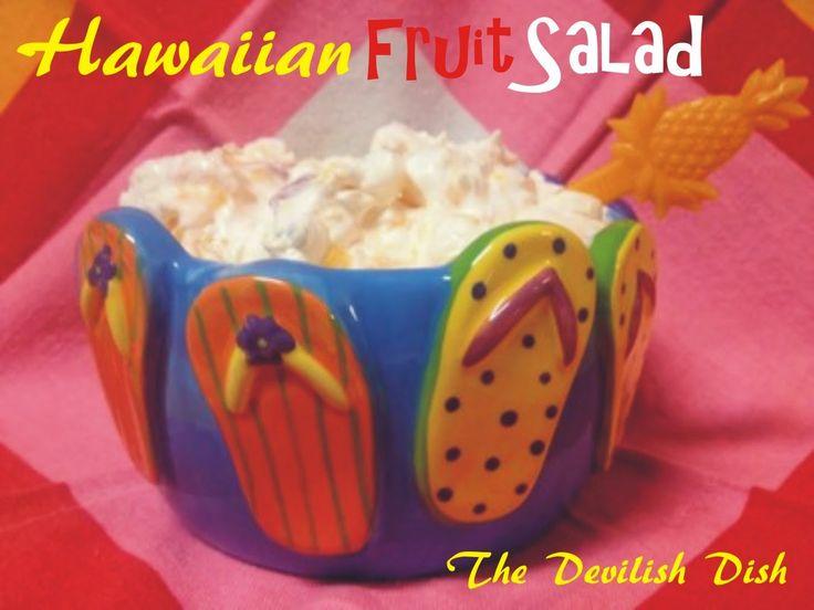 The Devilish Dish: Hawaiian Fruit Salad