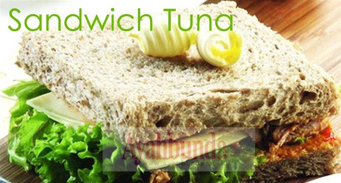 Sandwich Tuna :: Klik link di atas untuk mengetahui resep sandwich tuna