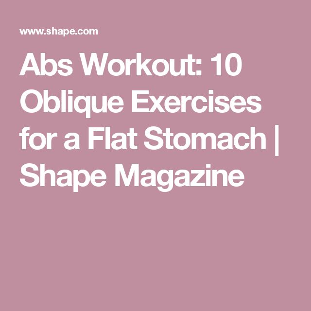 Abs Workout: 10 Oblique Exercises for a Flat Stomach | Shape Magazine
