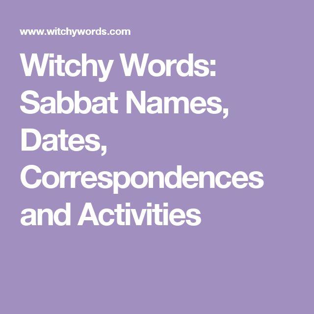 Witchy Words: Sabbat Names, Dates, Correspondences and Activities