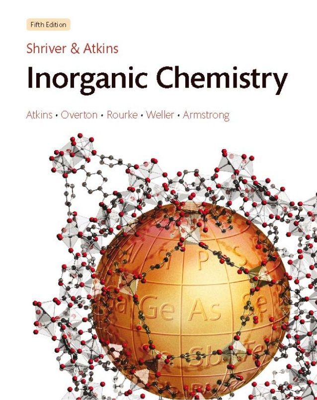Shriver and atkins' inorganic chemistry, 5th edition(2010)