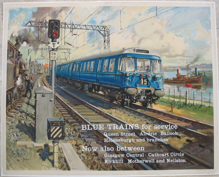 "Blue Trains for Service by Terence Cuneo. The new ""Blue Trains"" started work on Glasgow suburban services in 1960, and were a breath of fresh air at the time, with wide windows and curved front windows to look out past the driver. One is shown here alongside the River Clyde near Helensburgh, and is shown with a smokey dirty steam locomotive to the left, and a slow moving tug on the river to the right. Original Vintage Railway Poster available on originalrailwayposters.co.uk"