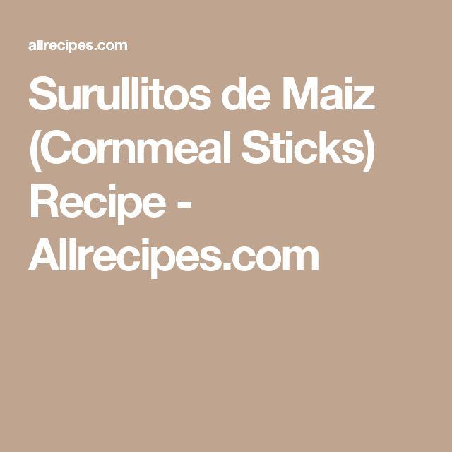Surullitos de Maiz (Cornmeal Sticks) Recipe - Allrecipes.com