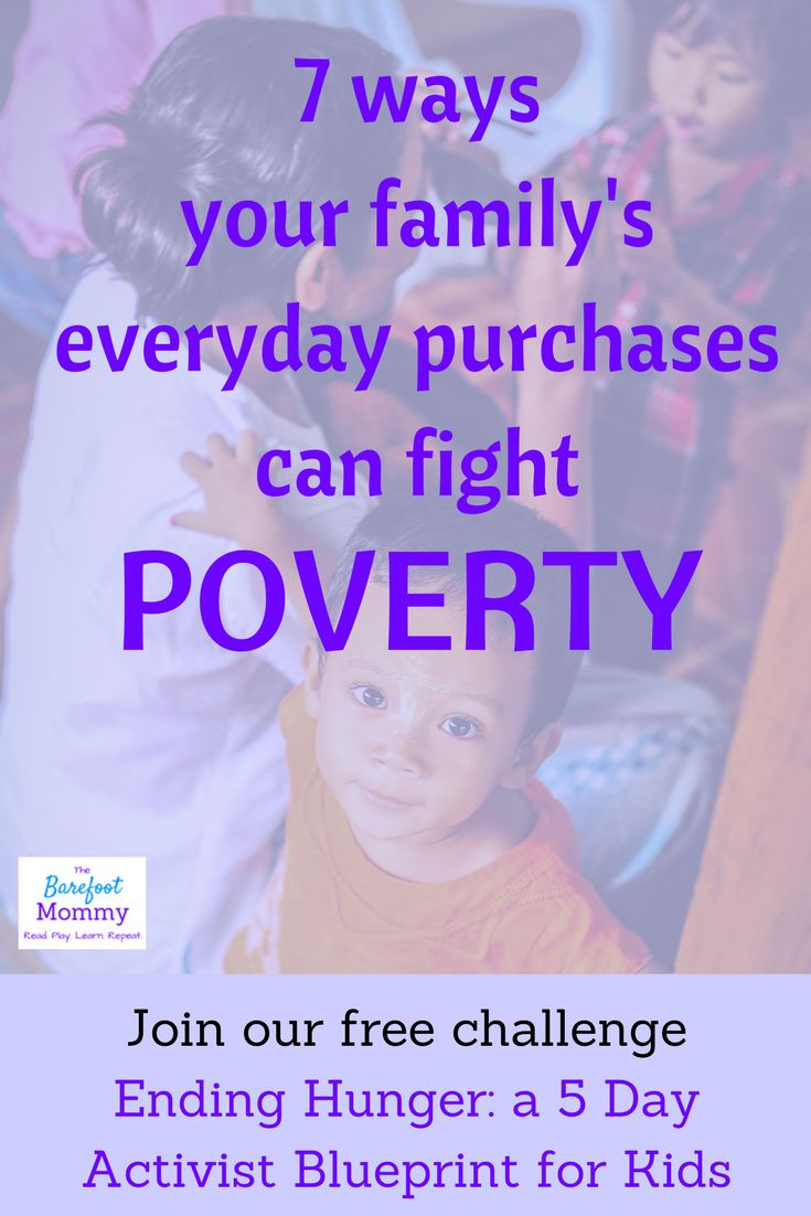 188 best the barefoot mommy images on pinterest baby books 7 ways your familys everyday purchases can fight poverty malvernweather Choice Image