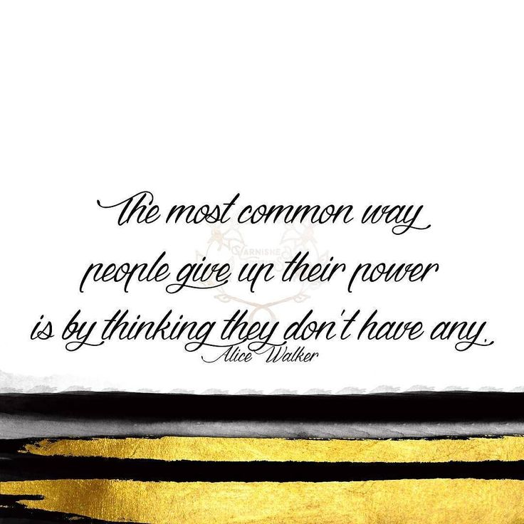 The most common way people give up their power is by thinking they dont have any. Alice Walker   #qotd #365project 278/365  #quoteoftheday #quotes #varnishedtruths #lifequotes #inspirationalquotes #motivationalquotes #instaquote #quotestagram #wordstoliveby #quotestoliveby #spiritual #liveauthentic #blessed #positivemindset #beingpassionate #inspiration #motivation #believe #wavesofkindness #design #graphicdesign #AliceWalker