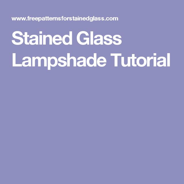 Stained Glass Lampshade Tutorial