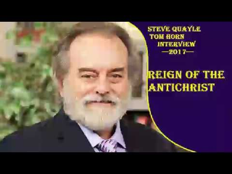 Steve Quayle & Tom Horn Interview April 7,2017 - Reign of the Antichrist