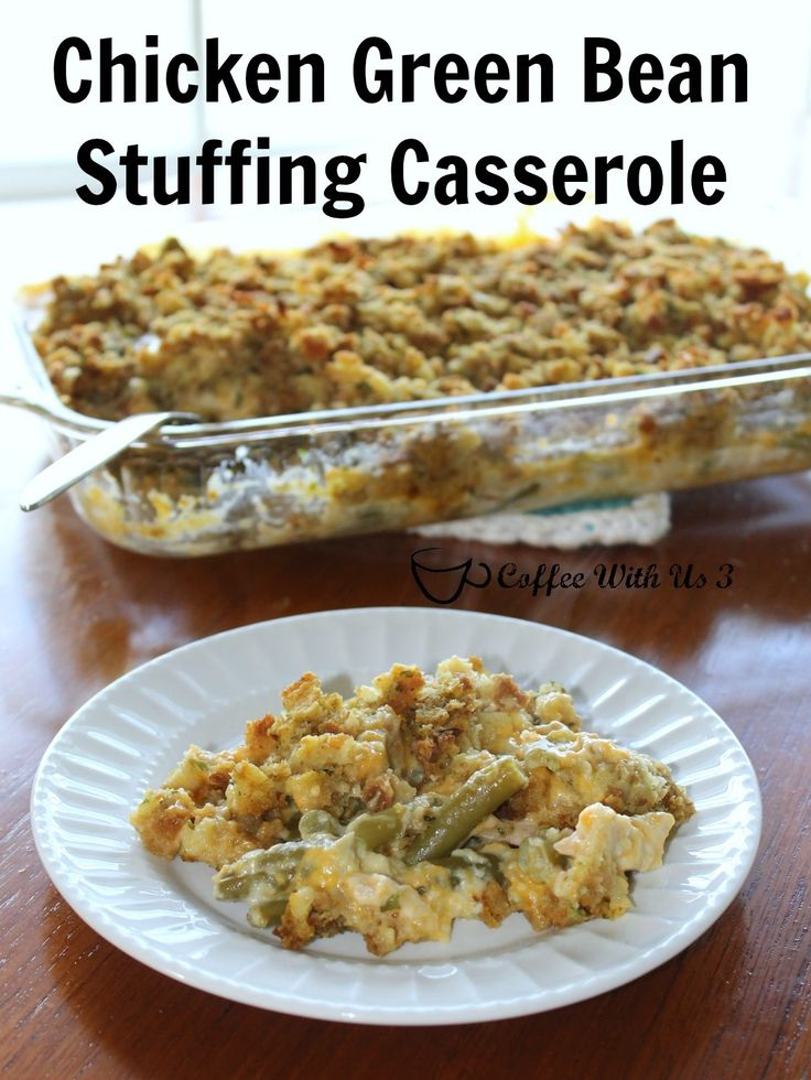 A perfect family night dinner.  So comforting & delicious. Chicken Green Bean Stuffing Casserole Chicken Green Bean Stuffing Casserole - Coffee With Us 3 http://www.coffeewithus3.com/chicken-green-bean-stuffing-casserole/ | recipe | casserole | dinner |