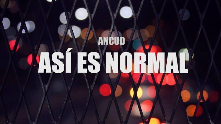 Ancud - Así es Normal (lyric video)  German Garmendia.