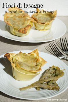 Fiori di lasagne ai carciofi con besciamella ai formaggi | Barbie magica cuoca - blog di cucina