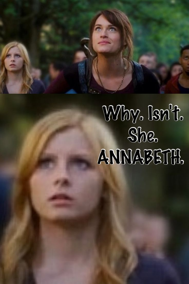 YOU'RE FLIPPING KIDDING ME!!!! The girl they got for Annabeth is incredible, they just need to fix her hair (it's STILL not right!!!!) but this is JUST RIDICULOUS!!!!!!