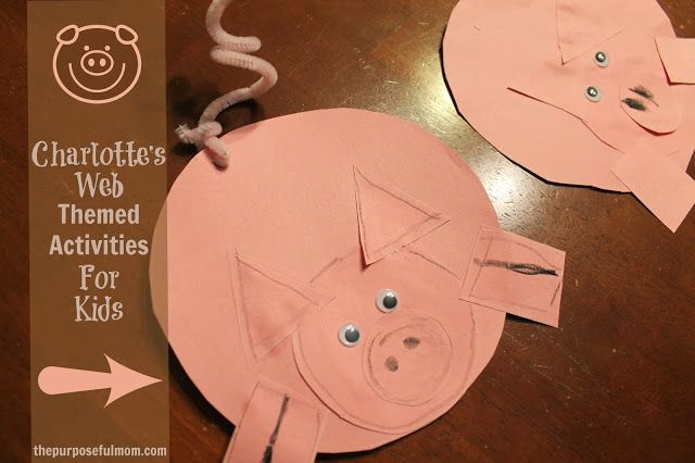 The Purposeful Mom: Charlotte's Web Activity Ideas {and a Great Movie!}
