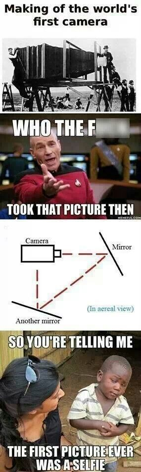 So, the first picture ever was a selfie. :P