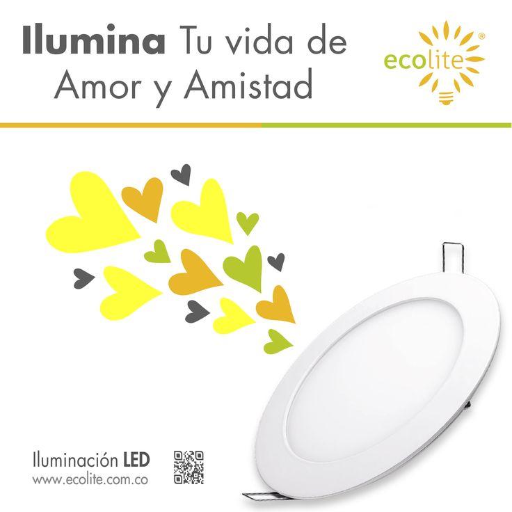 Ecolite Te Desea un FELIZ DÍA DEL AMOR Y LA AMISTAD Conoce todo nuestro portafolio de iluminación LED en www.ecolite.com.co o Llámanos al (316) 875-9639