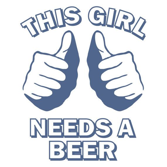 This girl needs a beer t shirt college humor hip by foultshirts, $12.00