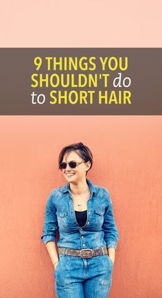 9 things you should never do to short hair #beauty